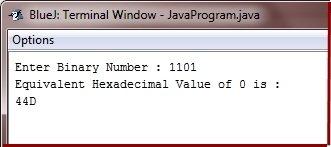 java program to convert binary to hexadecimal